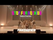 FANTASTICS from EXILE TRIBE - STOP FOR NOTHING (Dance Practice Video①)