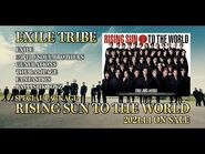 EXILE TRIBE - RISING SUN TO THE WORLD (TEASER)