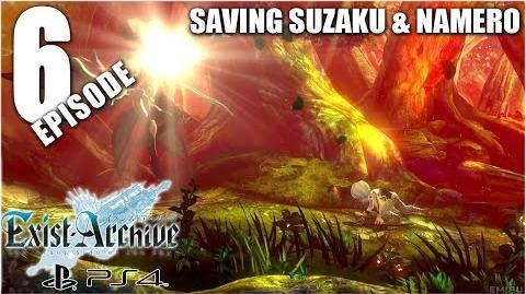 Exist Archive - Episode 6 Saving Suzaku & Namero 「イグジストアーカイヴ」