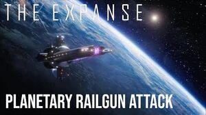 The Expanse - Planetary Railgun Strike (Re-Upload Re-Edit Inc All Build Up Scenes)