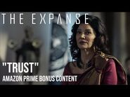 "The Expanse - ""Trust"" - Amazon Prime Bonus Content"