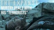 "The Expanse - Murtry Deals With His Belter ""Terrorists"""