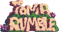 Tomb Rumble Wiki