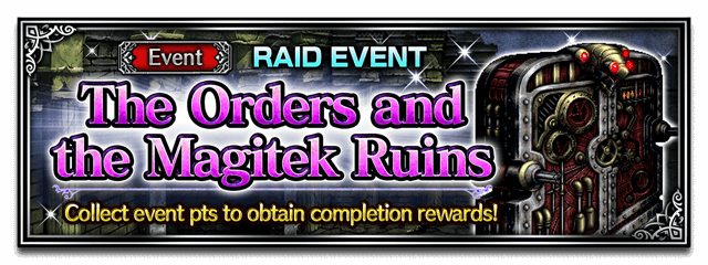 The Orders and the Magitek Ruins
