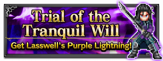 Trial of the Tranquil Will