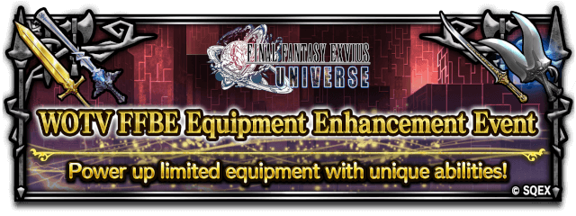 WOTV FFBE Equipment Enhancement Event