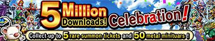 5 Millions Download Celebration!