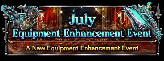 July Equipment Enhancement Event