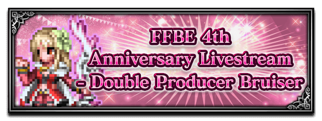 FFBE 4th Anniversary Livestream