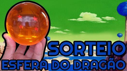 SORTEIO ESFERA DO DRAGÃO!!!