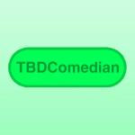 TBDComedian