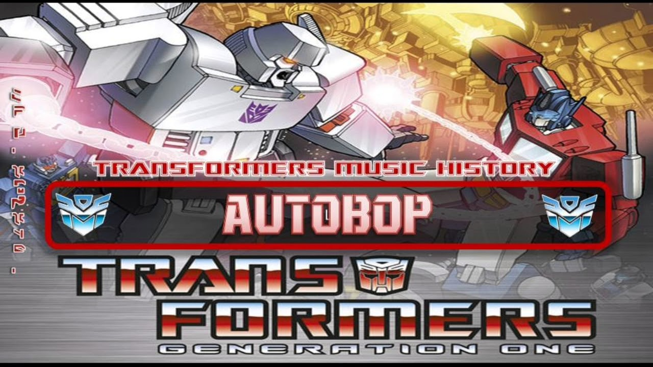 Transformers G1 Soundtrack- Autobop // Cartoon Soundtrack