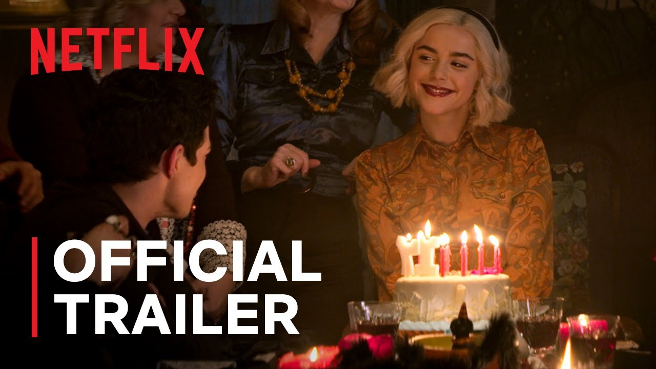 Chilling Adventures of Sabrina Part 4 | Official Trailer | Netflix