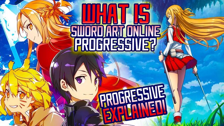 What is Sword Art Online PROGRESSIVE? - Sword Art Online Progressive EXPLAINED   Gamerturk SAO