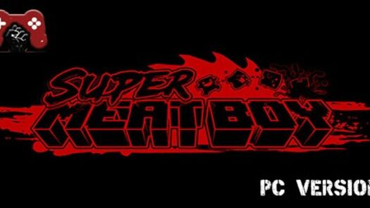 Super Meat Boy Download - Reworked Games   Full PC Version Game