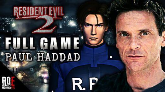 RESIDENT EVIL 2 || w/ PAUL HADDAD - Original LEON KENNEDY | Full Playthrough