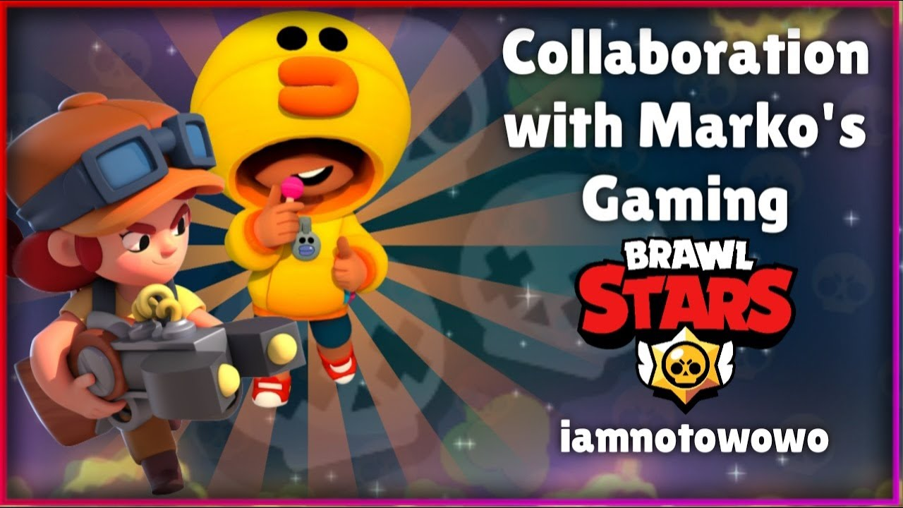 Collaboration with Marko's Gaming!!!   Brawl Stars