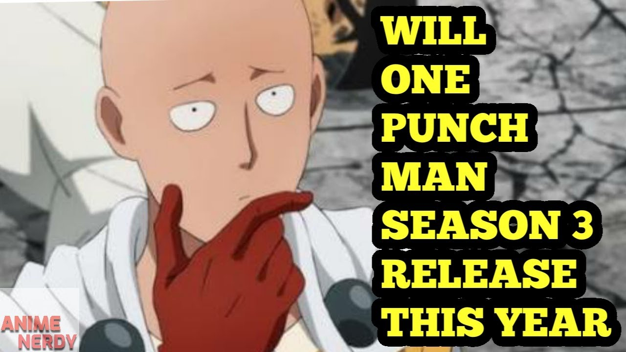 Will One Punch Man Season 3 Release This Year?