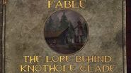 Fable The Lore Behind Knothole Glade