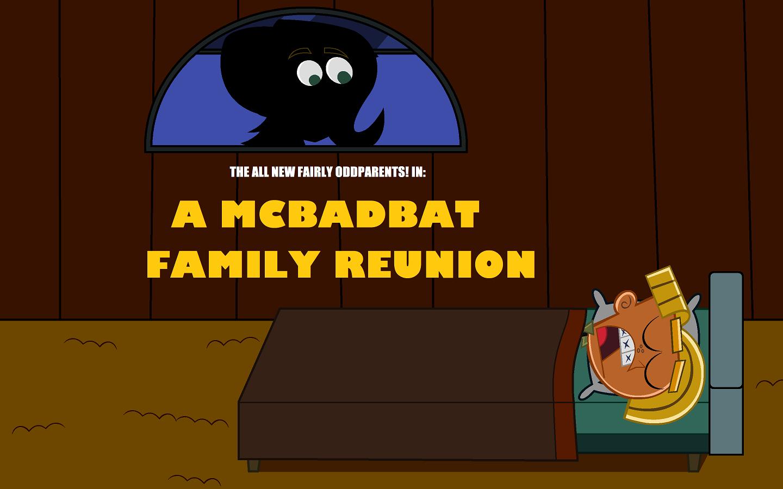A McBadbat Family Reunion