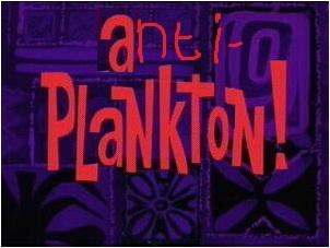 Anti-Plankton!