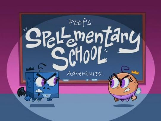 Poofs Spellmentary School Adventures