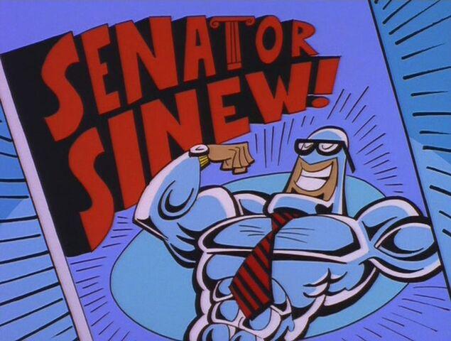 Senator Sinew