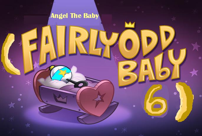 Angel The Baby (Fairly Odd Baby 6)