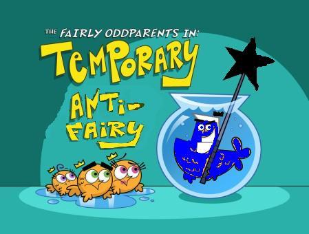 Temporary Anti-Fairy