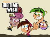 Big Time Wish