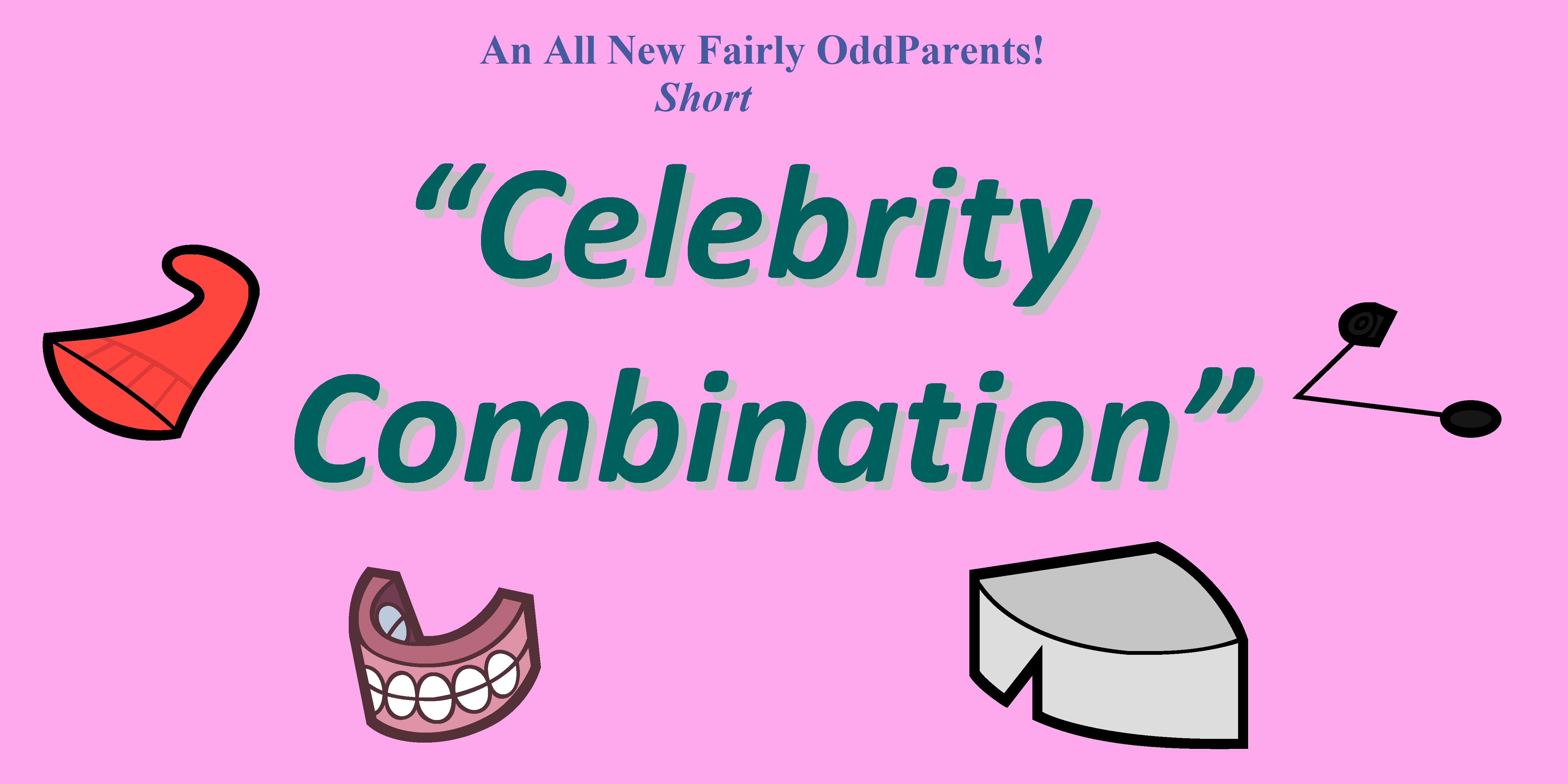 Celebrity Combination