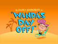 Juandissimo Magnifico/Images/Wanda's Day Off!