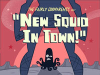 Titlecard-New Squid In Town.jpg
