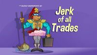 JerkOfAllTrades Titlecard.jpg