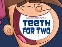 Titlecard-Teeth For Two.jpg