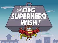 Titlecard-The Big Superhero Wish.jpg