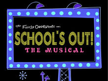 School's Out!: The Musical/Images