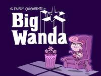 Titlecard-Big Wanda.jpg