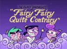 Titlecard-Fairy Fairy Quite Contrary.jpg