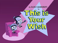 Titlecard-This is Your Wish.jpg