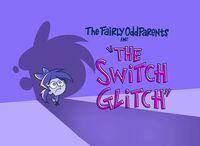 Titlecard-The Switch Glitch.jpg