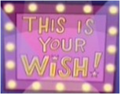 This is Your Wish (TV Show)