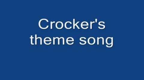 Crocker's Theme Song