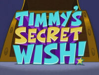 Titlecard-Timmys Secret Wish.jpg