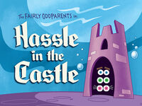 Titlecard-Hassle in the Castle.jpg