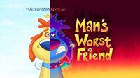 Man's Worst Friend.jpg