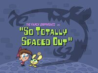 Titlecard-So Totally Spaced Out.jpg