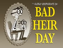 Bad Heir Day/Images