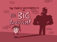 Titlecard-The Big Problem.jpg