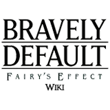 Bravely Default: Fairy's Effect Wiki